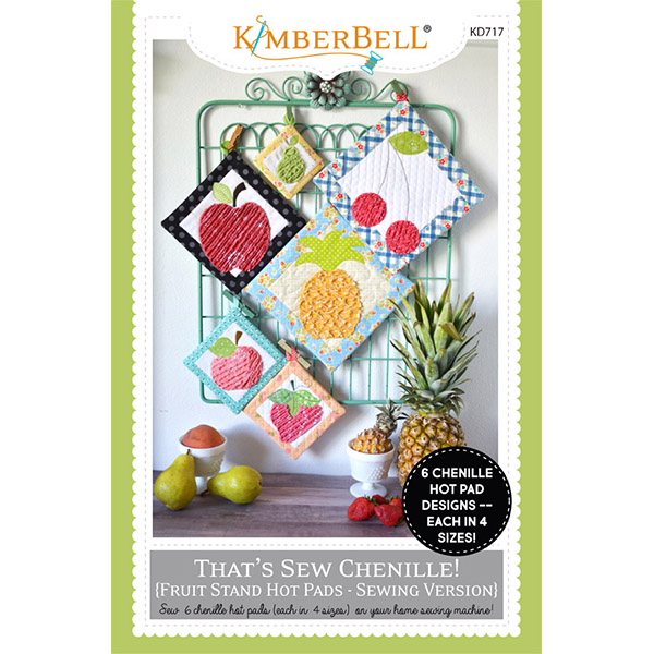 That's Sew Chenille: Fruit Stand Hot Pads Pattern Sewing Booklet