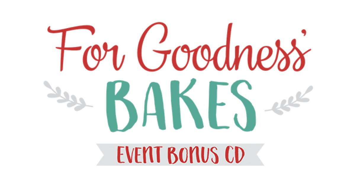 For Goodness Bakes-Bonus CD